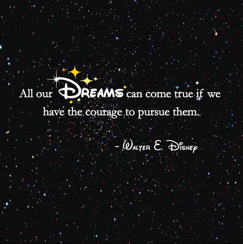 Walt Disney Quote Series (3) | 3 of 5, this one had to be si ...