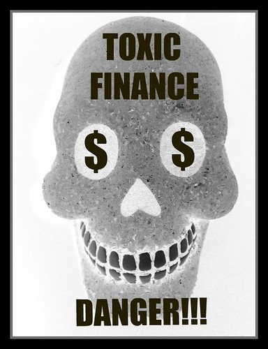 Toxic Finance Warning | by srqpix