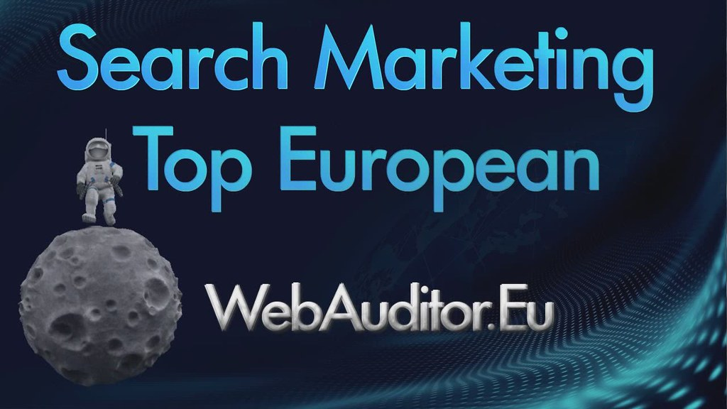 European Search Marketing #WebAuditor.Eu for SEO Top in Europe