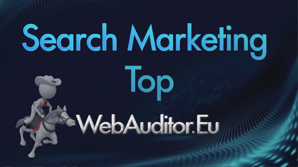European Search Marketing #WebAuditor.Eu for Online Marketing Best in Europe