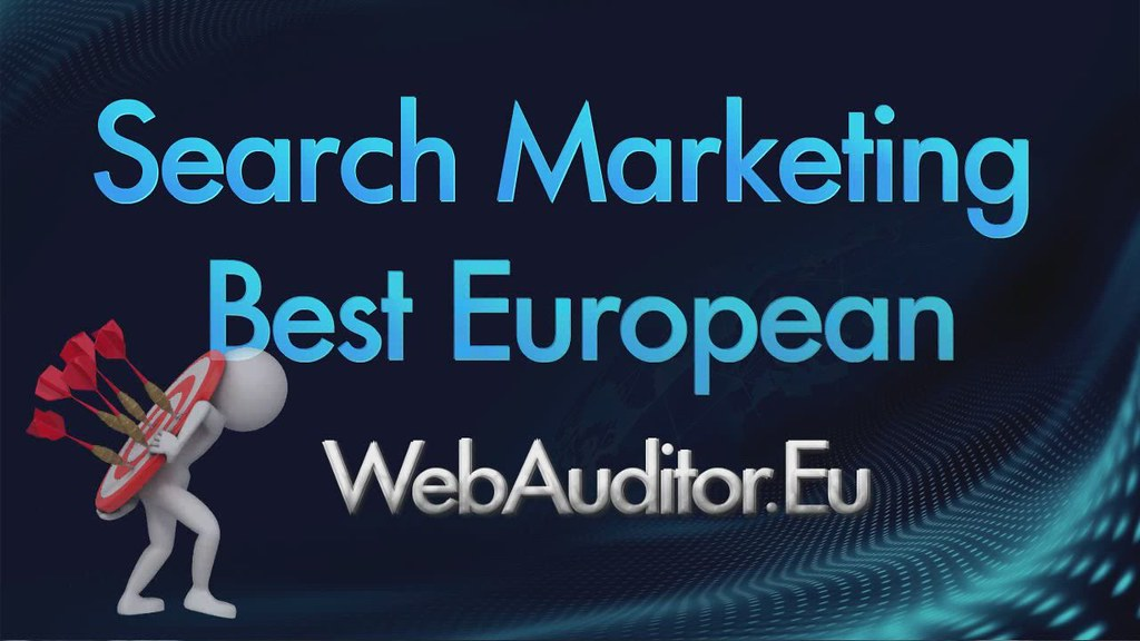 European Search Marketing #WebAuditor.Eu for InterNet Marketing Top in Europe