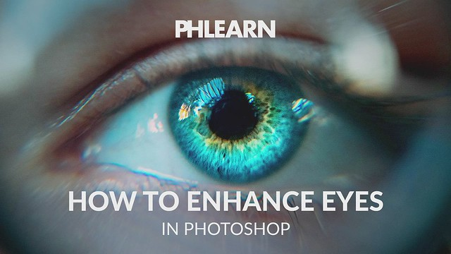 PHLEARN on Flickr: How to Enhance Eyes in Photoshop