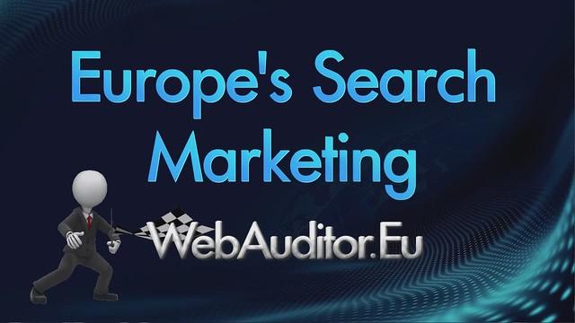European Search Marketing #WebAuditor.Eu for Best in Europe InterNet Marketing