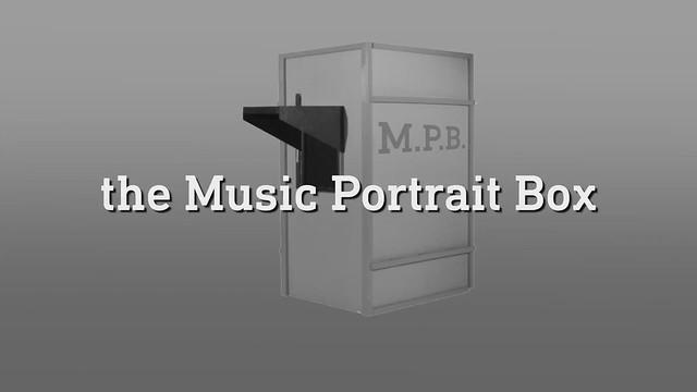The Music Portrait Box