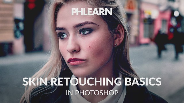 PHLEARN on Flickr: Skin Retouching Basics in Photoshop