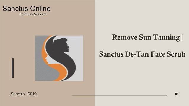 How to get Remove your Tanning In a Week by d tan scrub | Sanctus