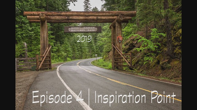 Mount Rainier National Park Ep.4 | Inspiration Point | Timelapse Video