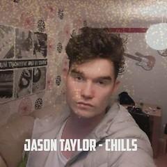 Jason Taylor - Chills (Official Audio) Prod. 27Corazones Beats