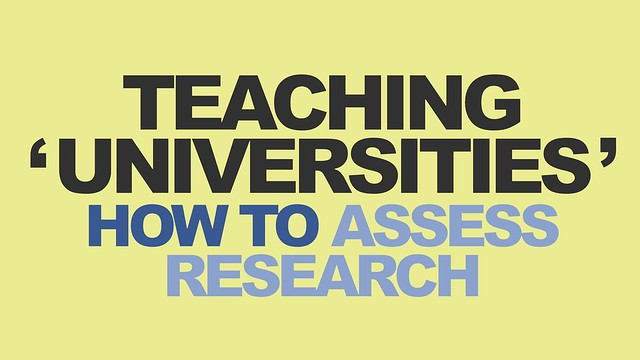 Teaching 'Universities' How to Assess Research