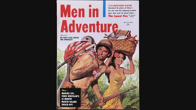 Men's Adventure Magazines: A Selection from the 1950s & 60s