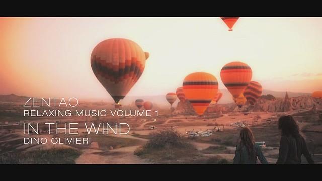 Zentao Relaxing Music Volume 1 - In The Wind - Dino Olivieri