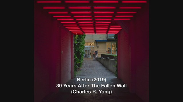 Berlin_2019 (30 Years After the Fallen Wall)