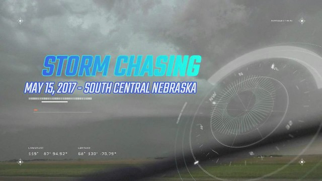 Storm Chasing 2017: Supercell in South Central Nebraska