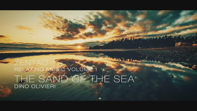 Zentao Relaxing Music Volume 1 - The Sand of the Sea - Dino Olivieri