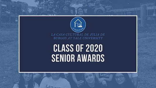 La Casa Senior Awards- Yale 2020