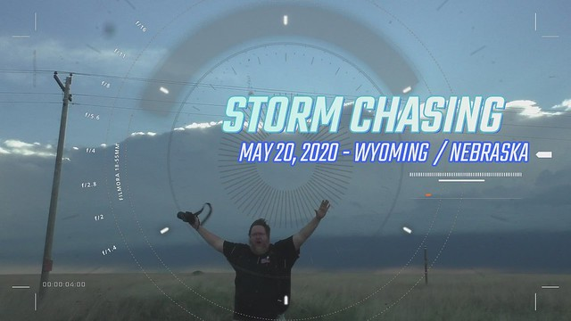 052020 - Chasing Wyoming Stormscapes (Part 2) HD Video