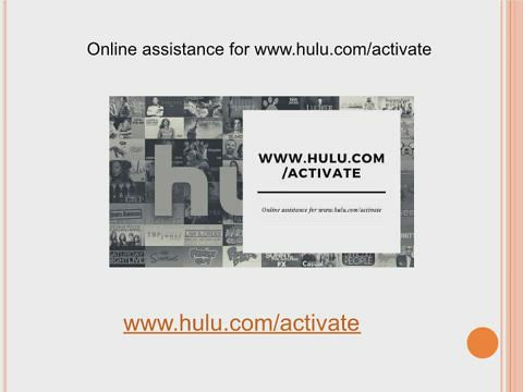 Assistance for Hulu com activate | Toll free no. +1-877-353-2393