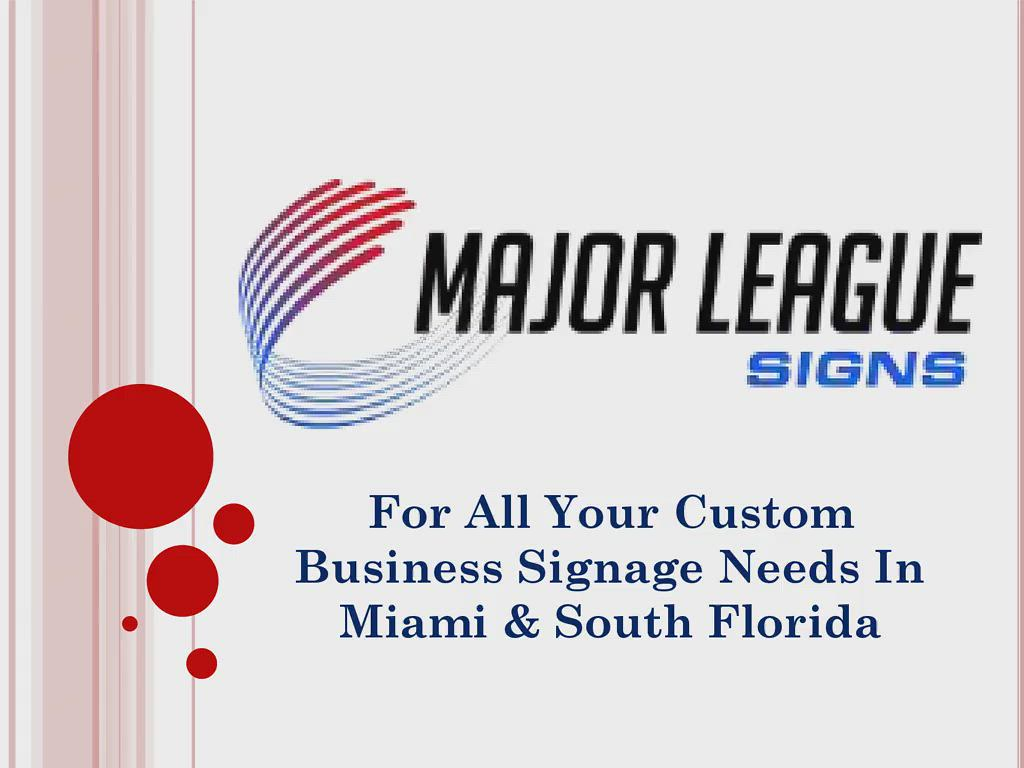 Sign Company In Miami Springs