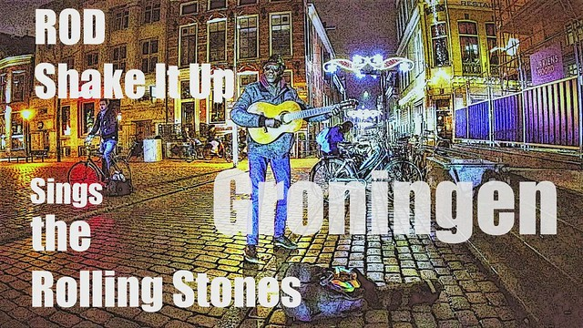 Rod Shake It Up sings the Rolling Stones,in Groningen Stad,the Netherlands