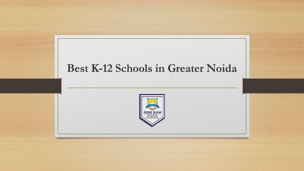 Best K-12 Schools in Greater Noida