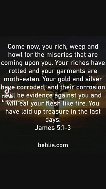 James 5:1-3 🙏