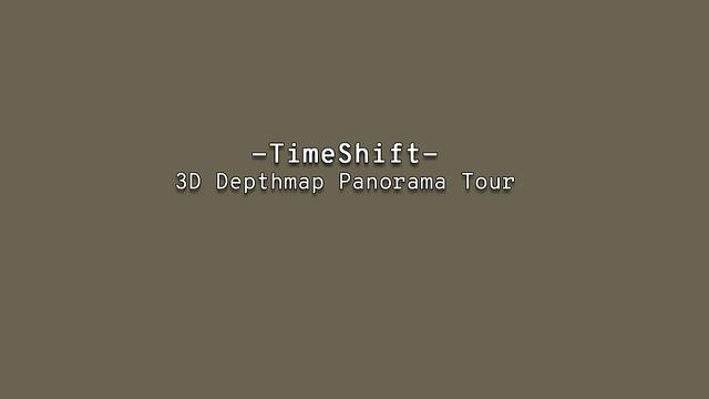 TimeShift - 3D Depthmap Panorama Tour