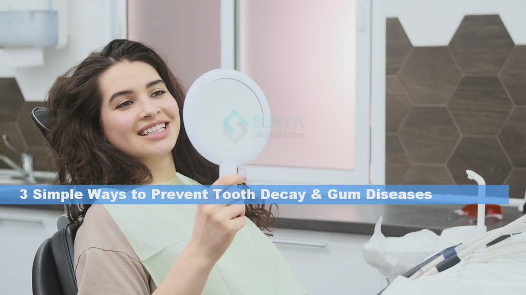 3 Simple Ways to Prevent Tooth Decay  Gum Diseases