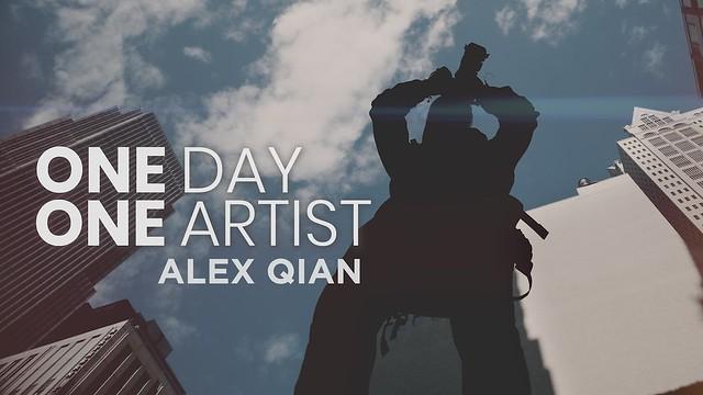 One Day One Artist: Alex Qian