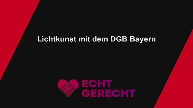 DGB  Lichtinstallation - echt gerecht