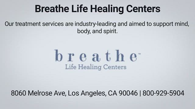 Breathe Life Healing Centers - Addiction Treatment in Los Angeles