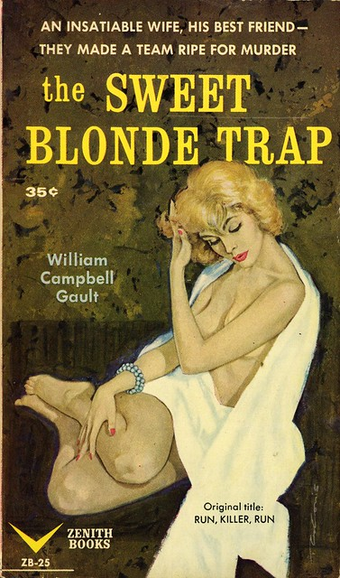 Zenith Books ZB-25 - William Campbell Gault - The Sweet Blonde Trap