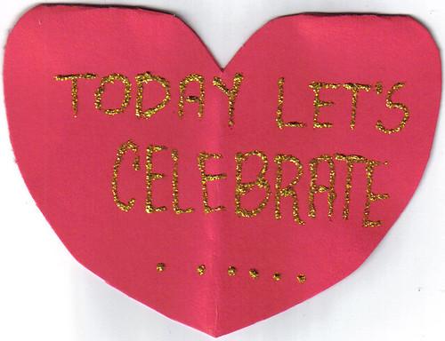 Today Let's Celebrate...