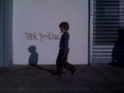 Think positive | by wallstalking.org