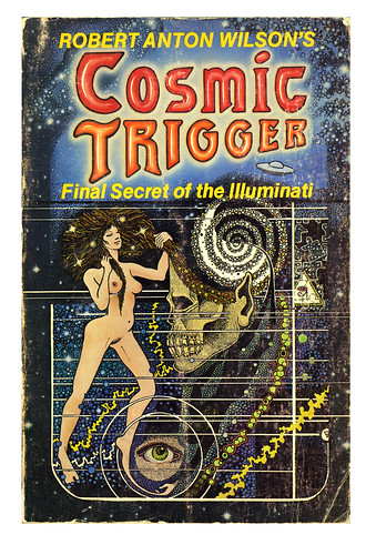 Robert Anton Wilson's Cosmic Trigger Front Cover 1977 | by James Prochnik Photography