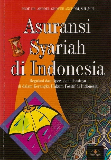 Asuransi Syariah di Indonesia | Fenomena penerapan prinsip ...