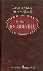 Alexis de Tocqueville, La democracia en América
