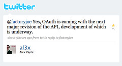 Twitter / Alex Payne: @factoryjoe Yes, OAuth is ... | by factoryjoe