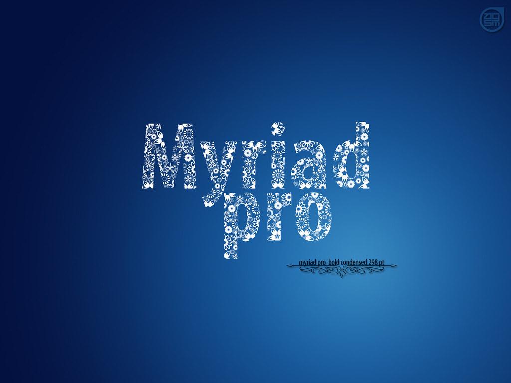myriad pro | Allan Glen | Flickr