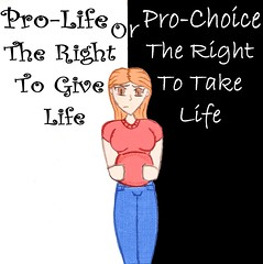 Pro-Life or Pro-Choice?
