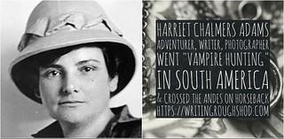 Harriet Chalmers Adams #100travelHERS | by sandrakaybee
