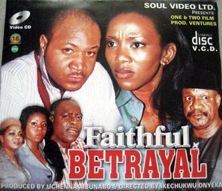 Faithful Betrayal | by Nollywood Forever
