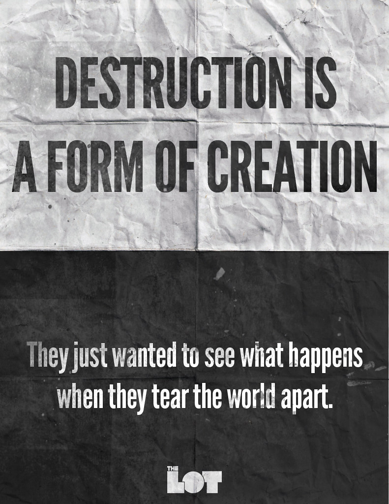 Destruction | The quote is derived from "|791|1024|?|en|2|33c3596718e162f1eec8b08cd86a082e|False|UNLIKELY|0.3204301595687866