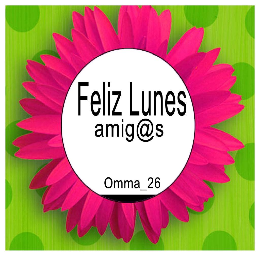 Feliz Lunes Norma Gòmez Flickr