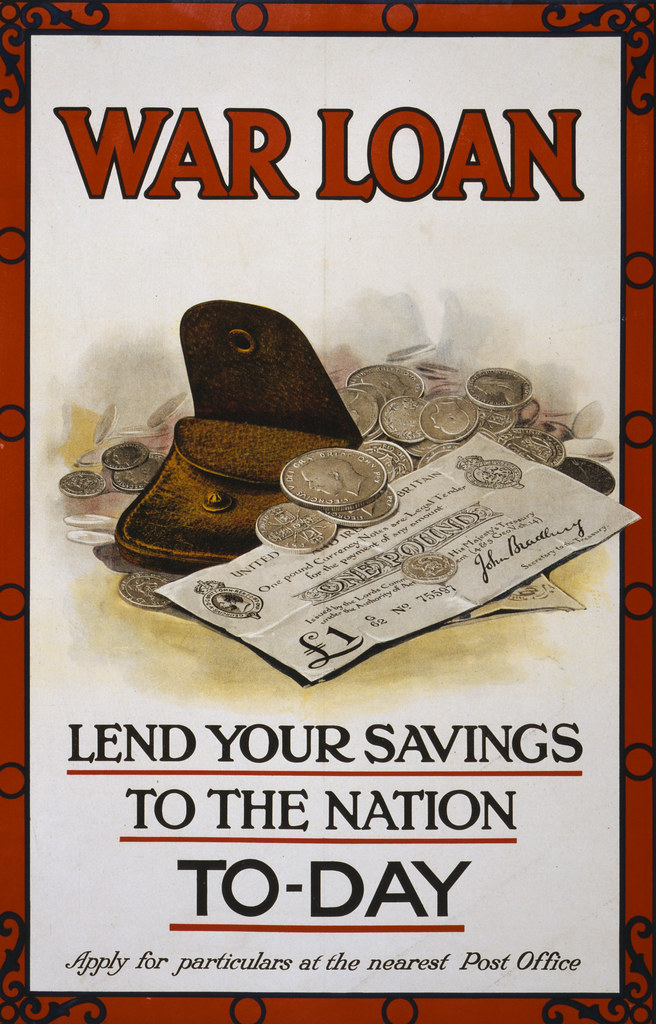 No Known Restrictions: 'War loan. Lend your Savings to the Nation....' WWI Poster, 1915 (LOC)