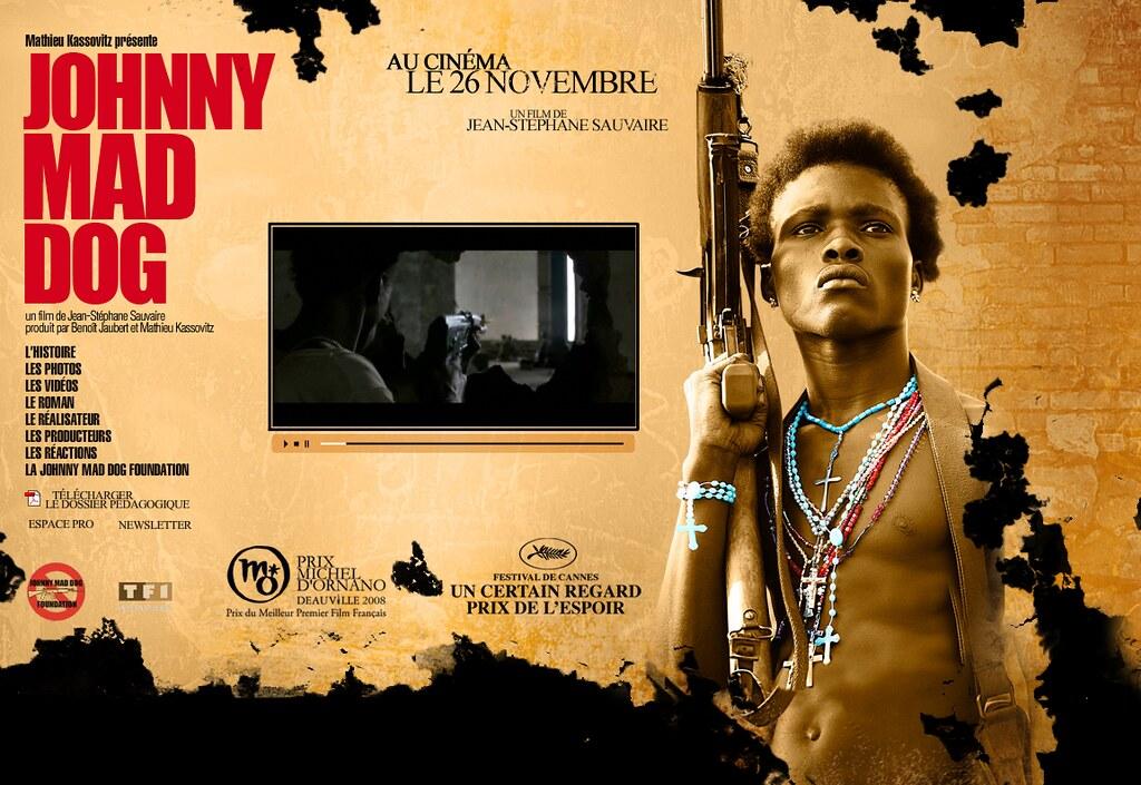 Johnny Mad Dog Film Sur Les Enfants Soldats Johnny Mad D Flickr