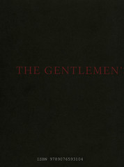 The Gentlemen's Gentlemen<br /> Brian Getnick & Noe Kidder<br /> ISBN 9789076593104<br /> D/2008/8545/2<br /> copyright 2008 croxhapox,B-Gent<br /> copyright Brian Getnick & Noe Kidder</p> <p>back