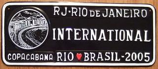 BRASIL, RIO DE JANEIRO, COPACABANA 2005 ---SOUVENIR LICENSE PLATE, large size 6 X 15 in.