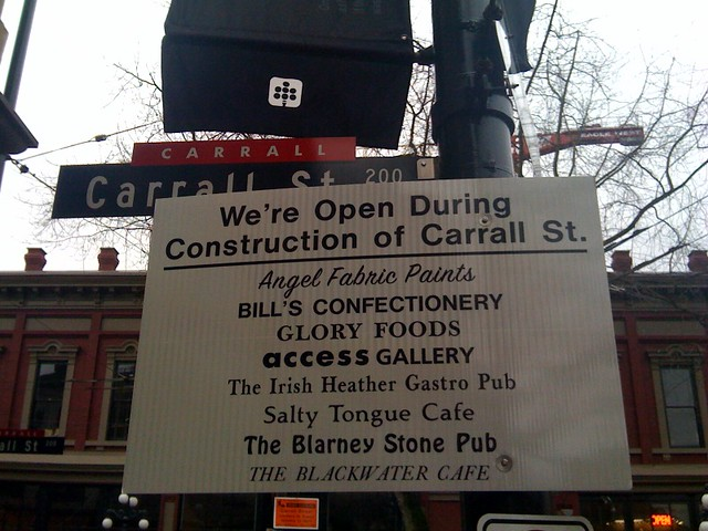 We're Open During Construction of Carrall St.