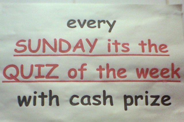 every SUNDAY its the QUIZ of the week with cash prize | Flickr