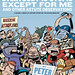 Everybody Is Stupid Except for Me by Peter Bagge